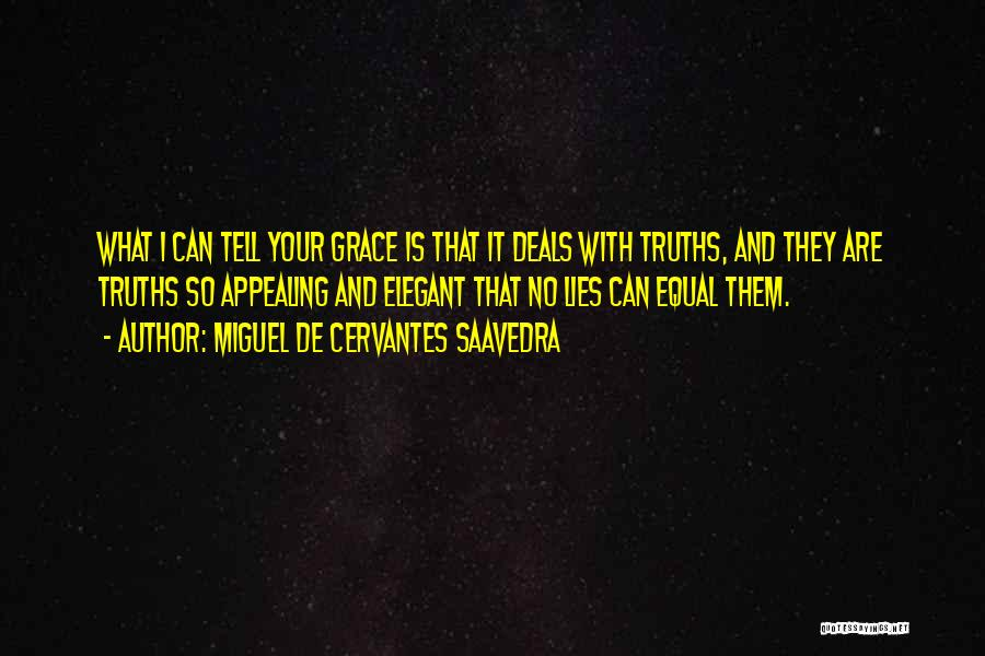 Lies And Quotes By Miguel De Cervantes Saavedra
