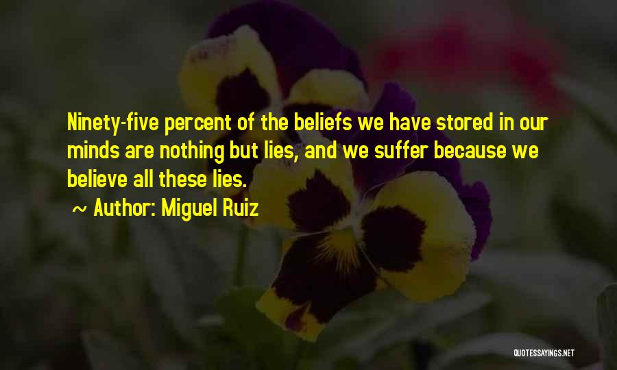 Lies And Quotes By Miguel Ruiz