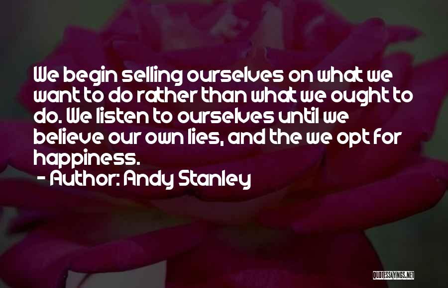 Lies We Believe Quotes By Andy Stanley