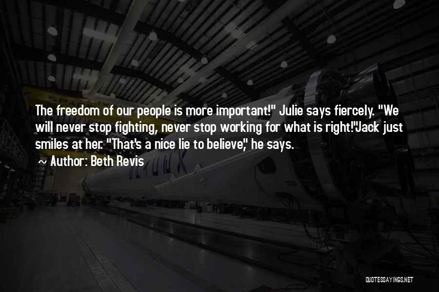 Lies We Believe Quotes By Beth Revis