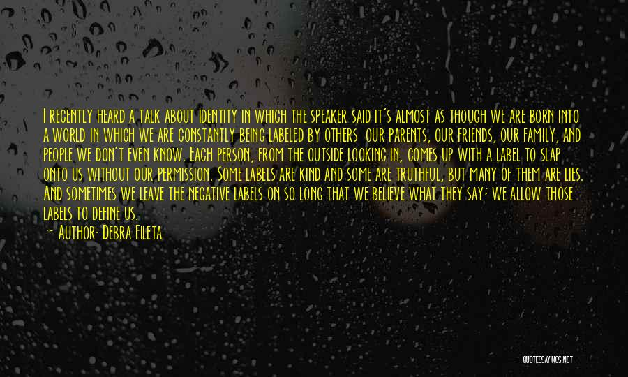 Lies We Believe Quotes By Debra Fileta