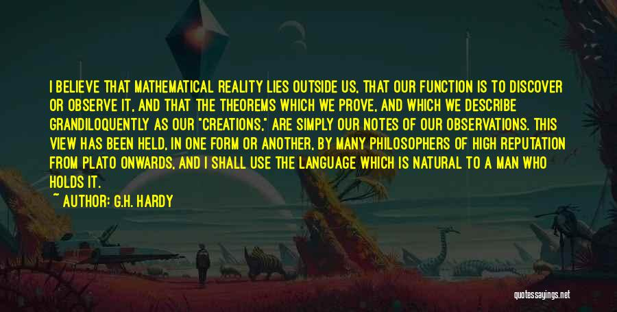 Lies We Believe Quotes By G.H. Hardy