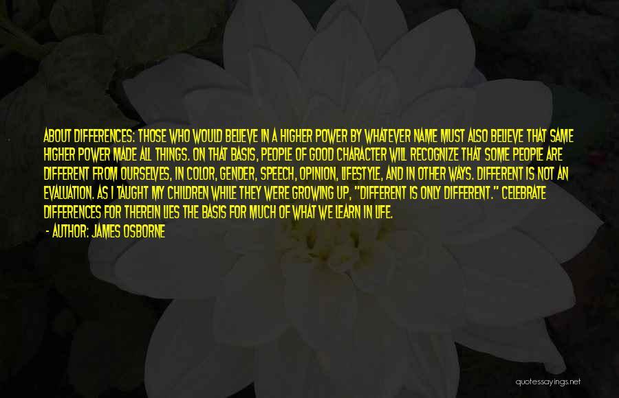 Lies We Believe Quotes By James Osborne