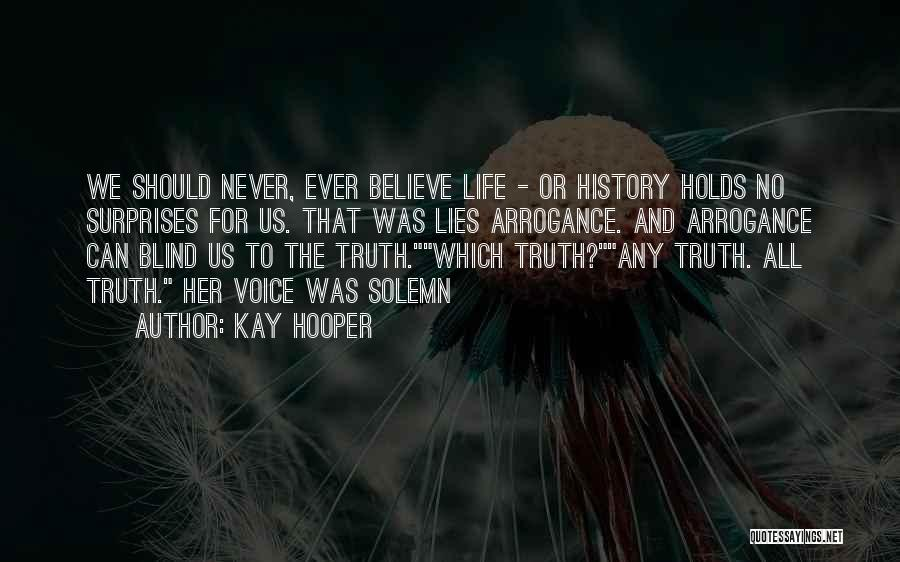 Lies We Believe Quotes By Kay Hooper