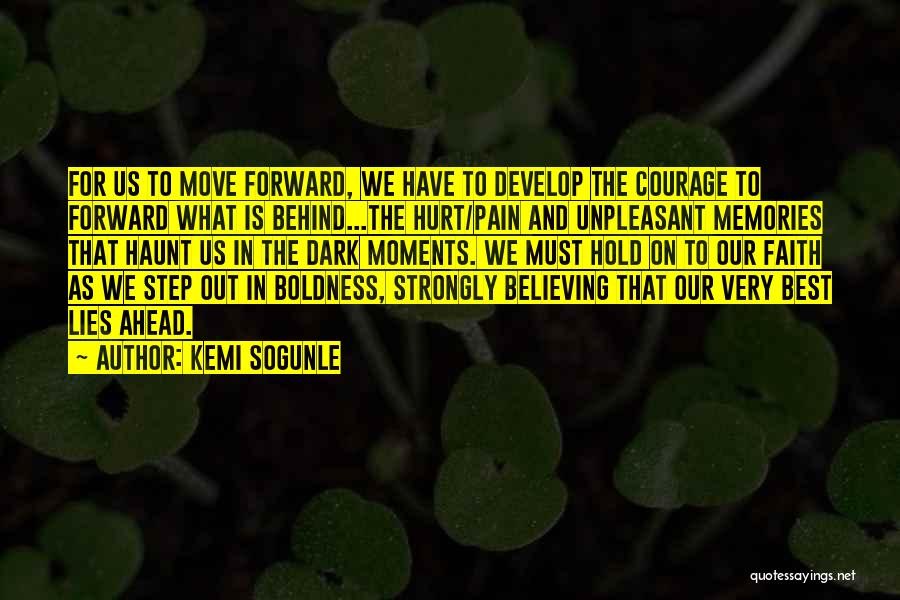 Lies We Believe Quotes By Kemi Sogunle