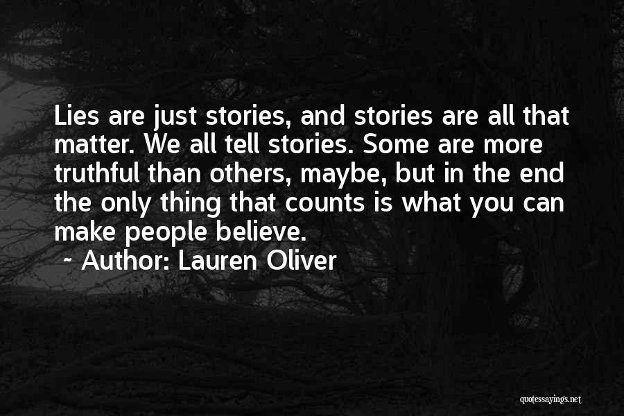 Lies We Believe Quotes By Lauren Oliver
