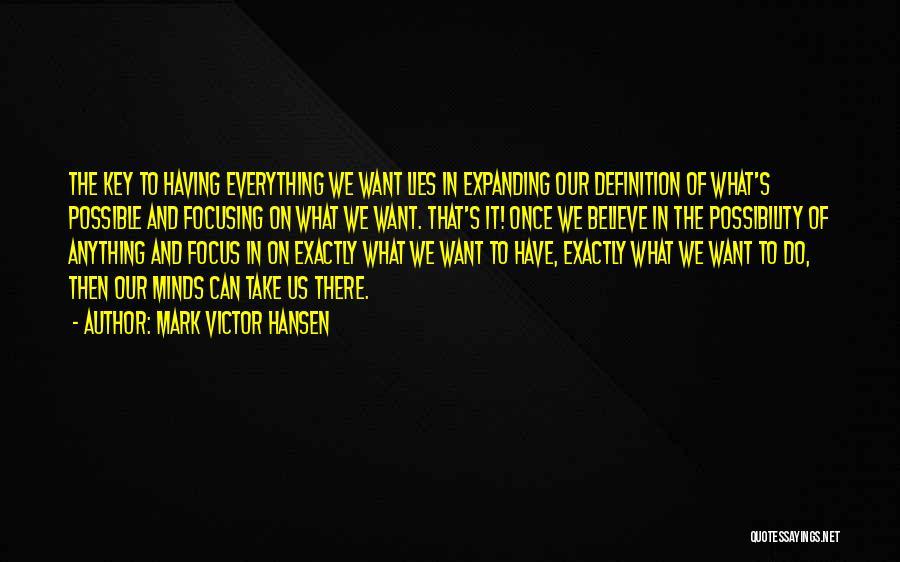 Lies We Believe Quotes By Mark Victor Hansen