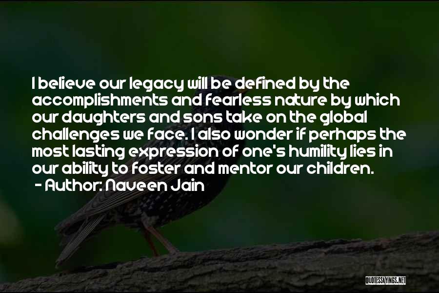 Lies We Believe Quotes By Naveen Jain