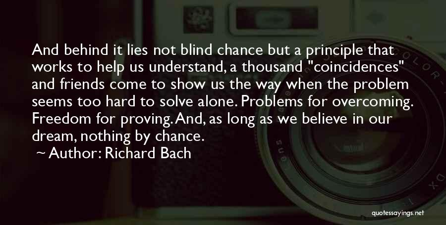 Lies We Believe Quotes By Richard Bach