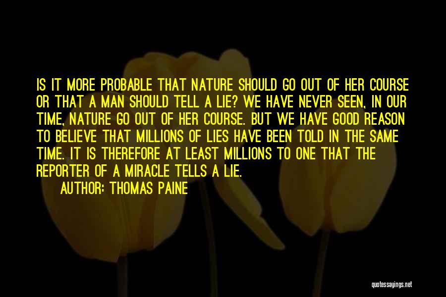 Lies We Believe Quotes By Thomas Paine