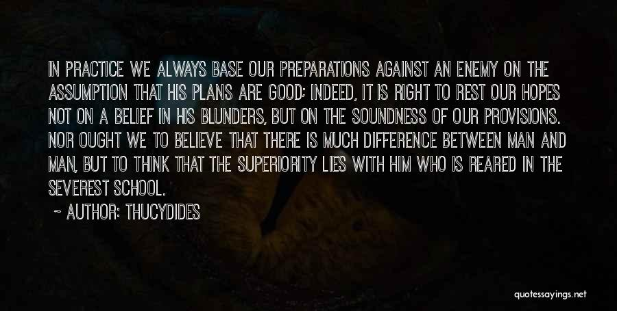 Lies We Believe Quotes By Thucydides