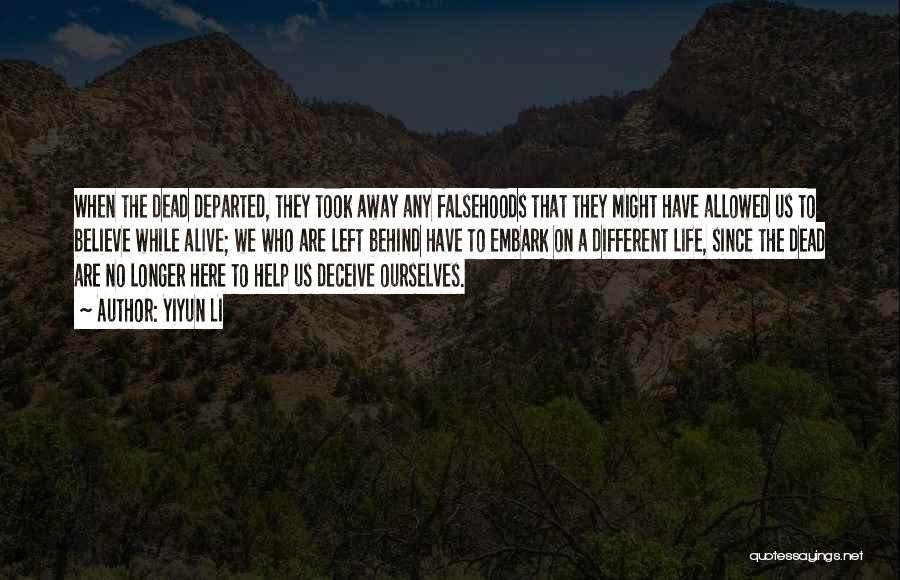 Lies We Believe Quotes By Yiyun Li