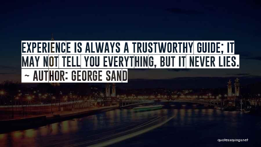 Lies You Tell Quotes By George Sand