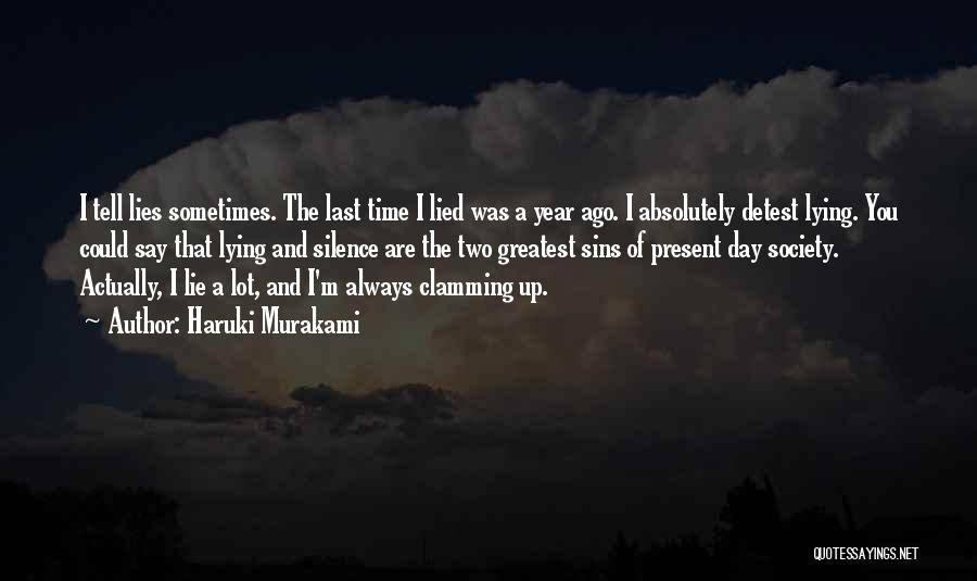 Lies You Tell Quotes By Haruki Murakami