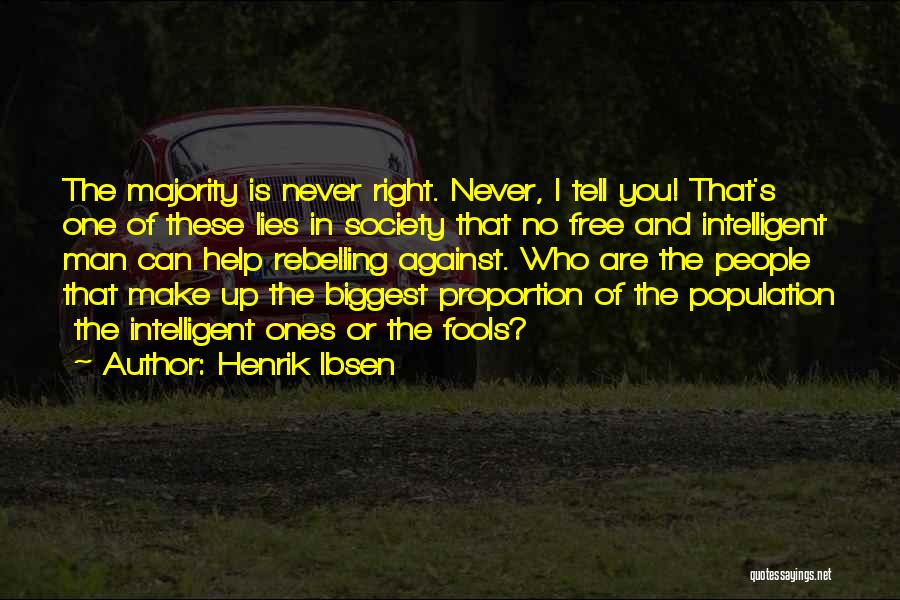 Lies You Tell Quotes By Henrik Ibsen