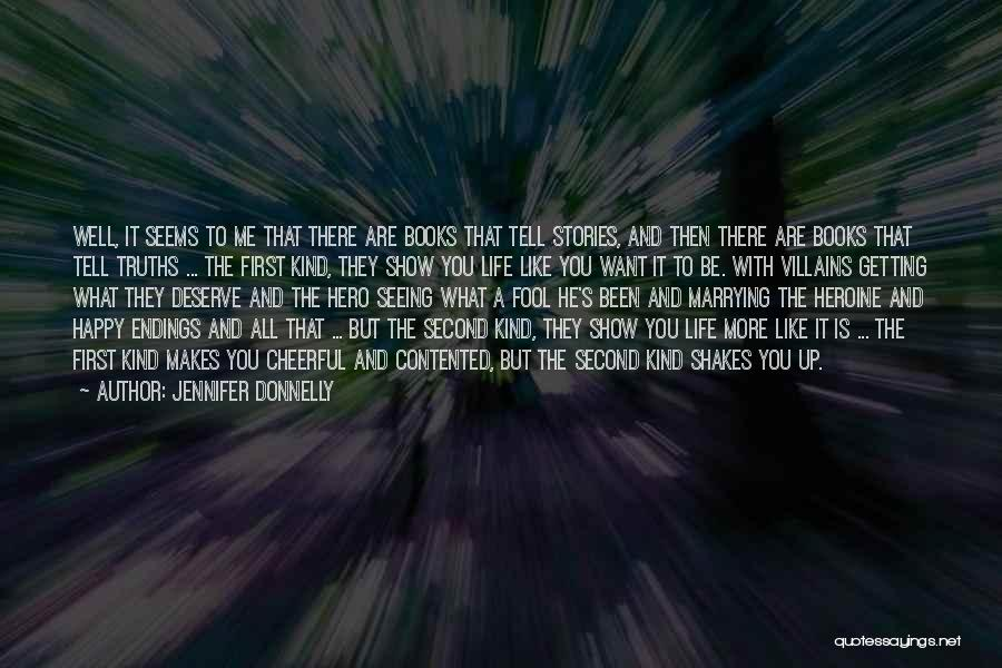 Lies You Tell Quotes By Jennifer Donnelly