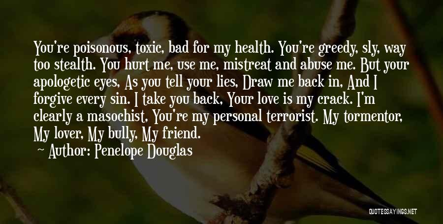 Lies You Tell Quotes By Penelope Douglas