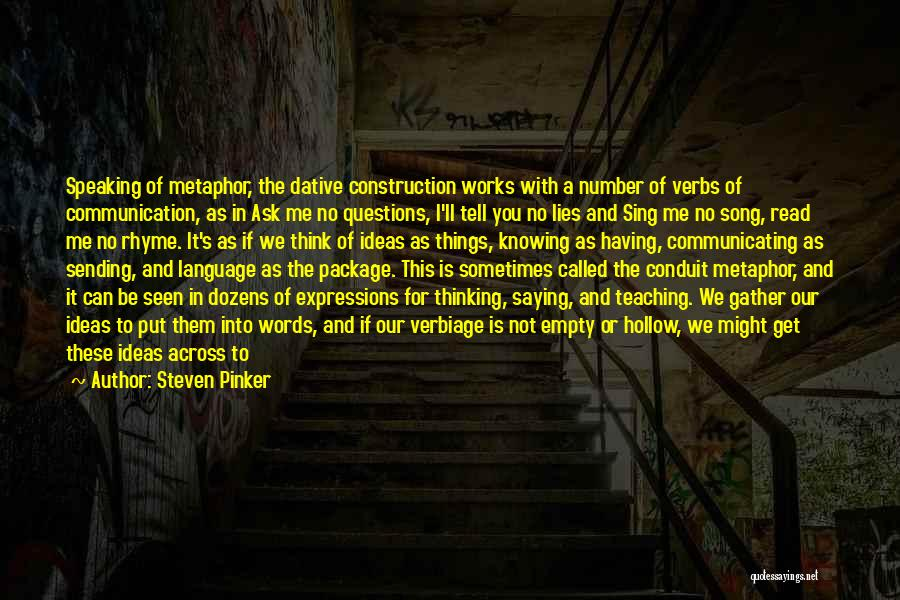Lies You Tell Quotes By Steven Pinker
