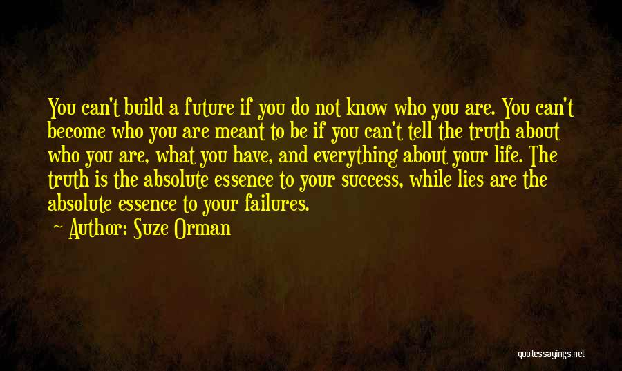Lies You Tell Quotes By Suze Orman