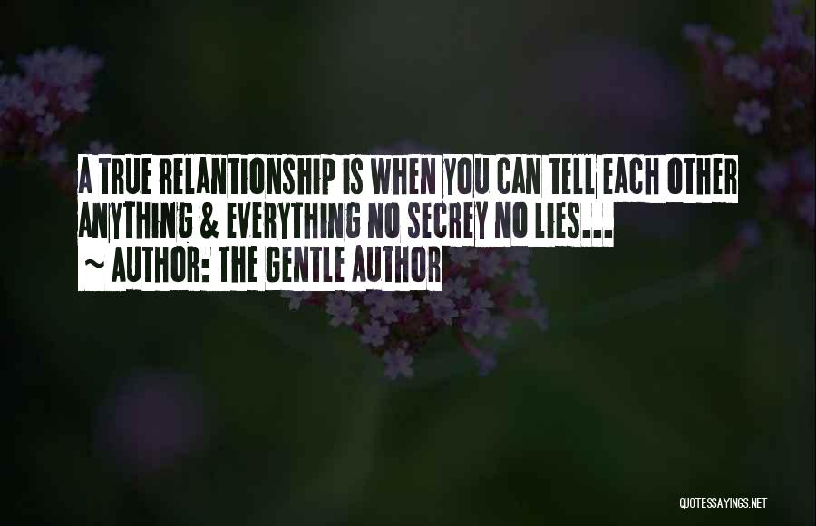 Lies You Tell Quotes By The Gentle Author