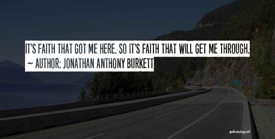 Life 2014 Quotes By Jonathan Anthony Burkett