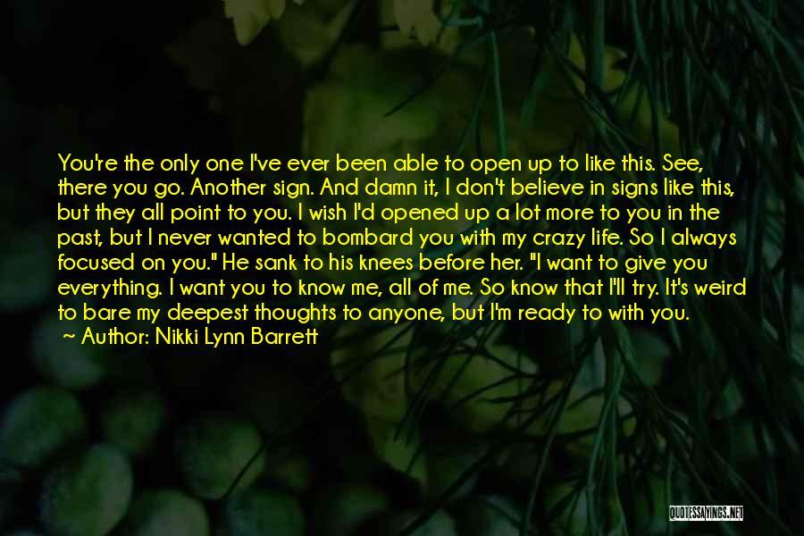 Life 2014 Quotes By Nikki Lynn Barrett