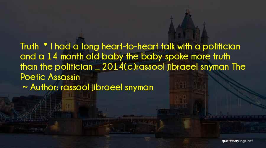 Life 2014 Quotes By Rassool Jibraeel Snyman