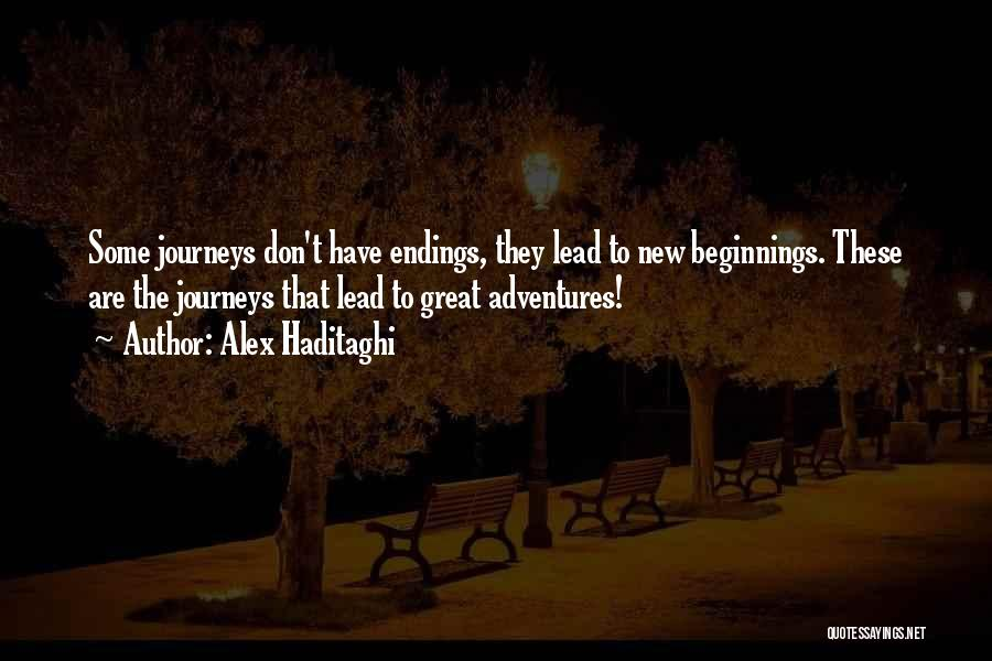 Life Adventures Quotes By Alex Haditaghi
