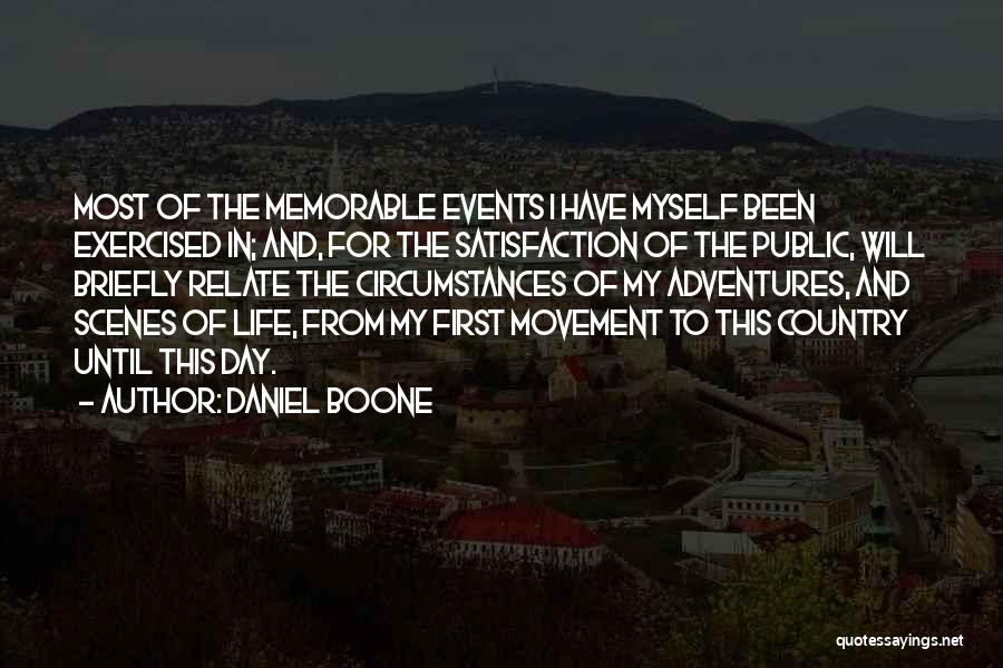 Life Adventures Quotes By Daniel Boone