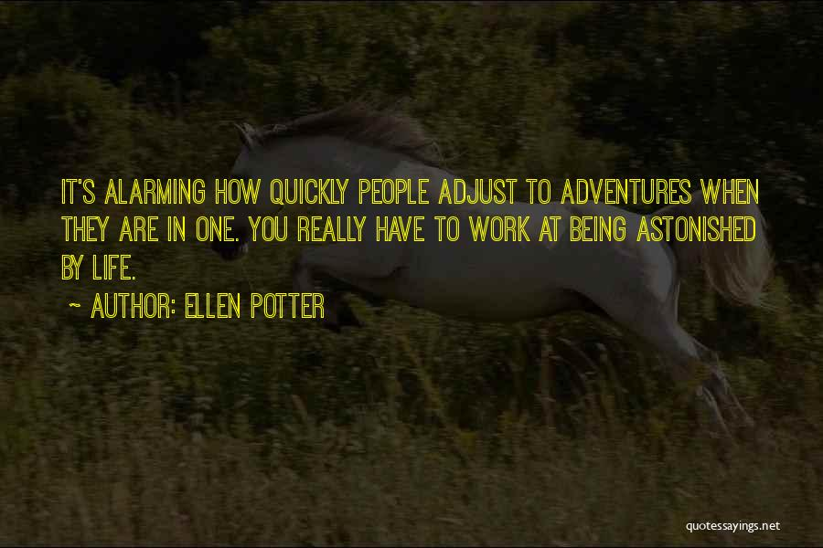 Life Adventures Quotes By Ellen Potter