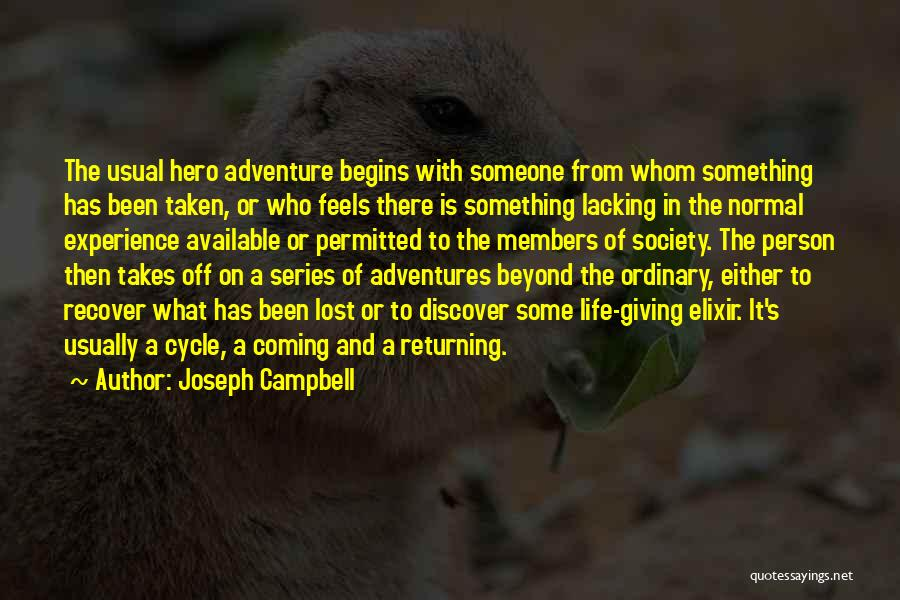 Life Adventures Quotes By Joseph Campbell