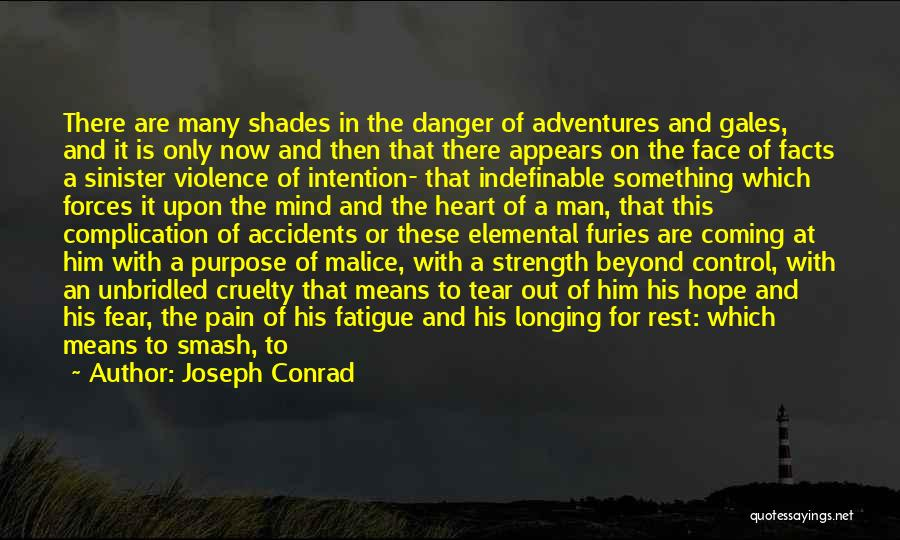 Life Adventures Quotes By Joseph Conrad
