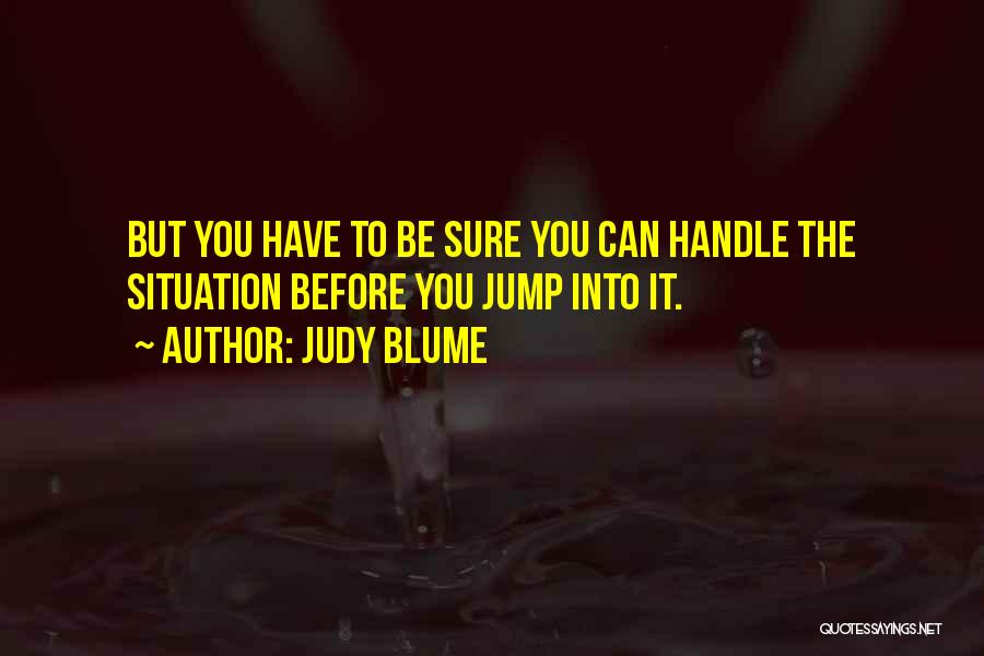 Life Adventures Quotes By Judy Blume