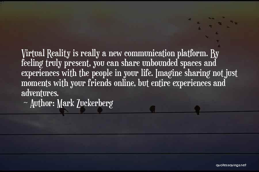 Life Adventures Quotes By Mark Zuckerberg