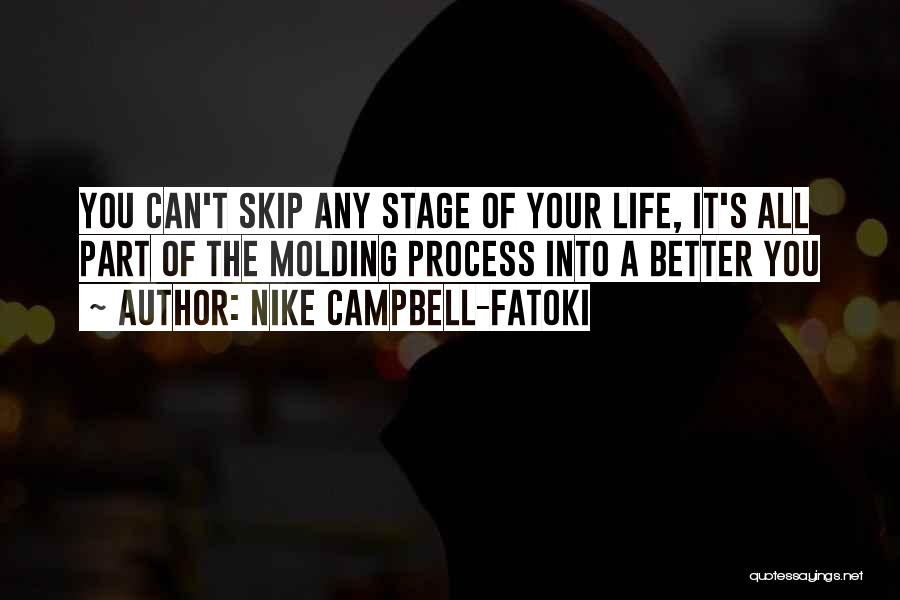 Life Adventures Quotes By Nike Campbell-Fatoki