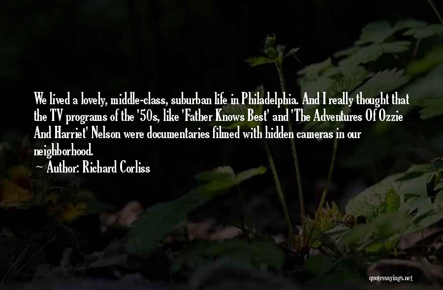 Life Adventures Quotes By Richard Corliss