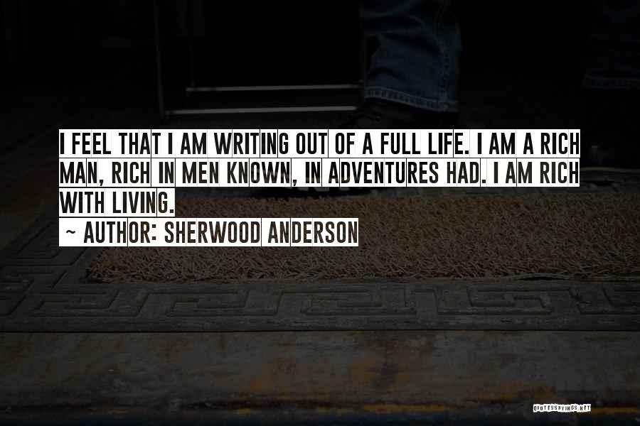 Life Adventures Quotes By Sherwood Anderson