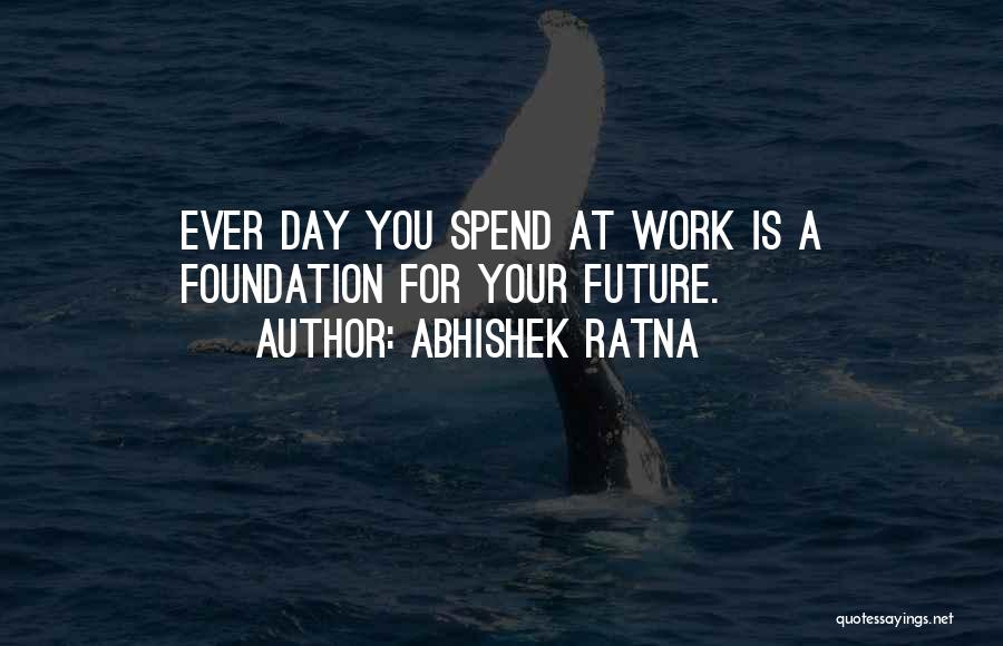 Life Advice Search Quotes By Abhishek Ratna