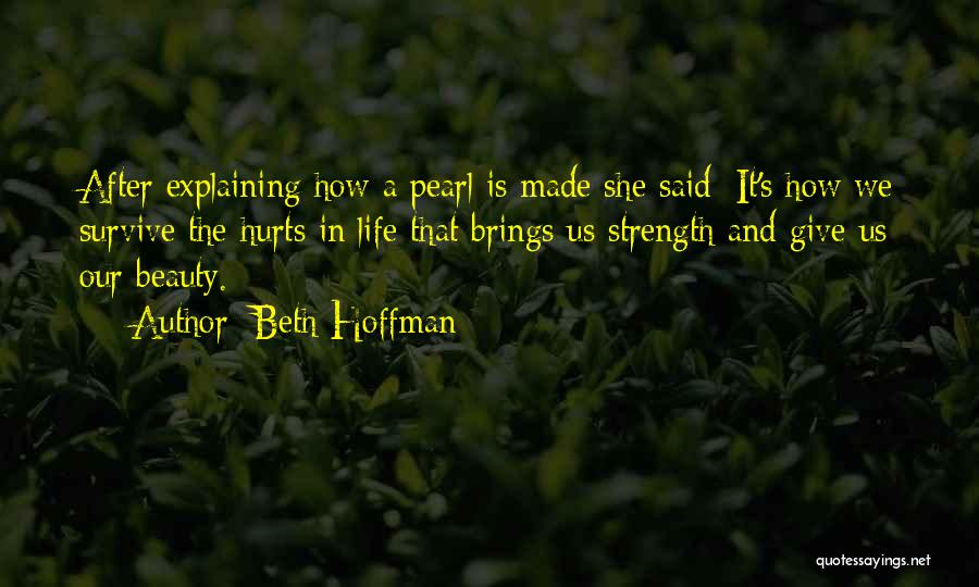 Life After Beth Quotes By Beth Hoffman