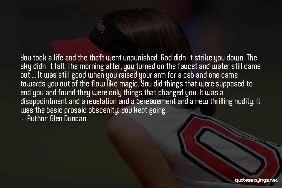 Life After Theft Quotes By Glen Duncan