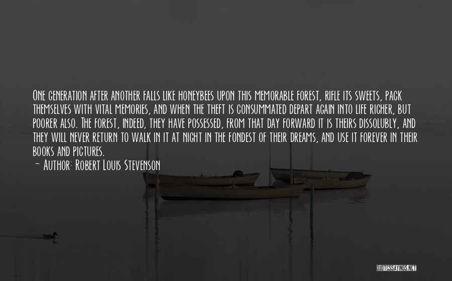 Life After Theft Quotes By Robert Louis Stevenson