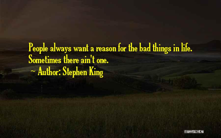 Life Ain't So Bad Quotes By Stephen King