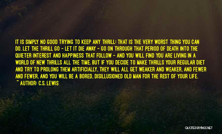 Life And Death Quotes By C.S. Lewis