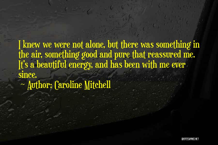 Life And Death Quotes By Caroline Mitchell