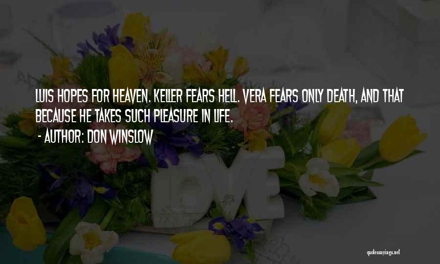 Life And Death Quotes By Don Winslow