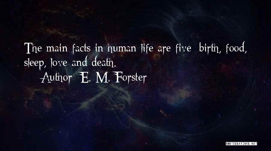 Life And Death Quotes By E. M. Forster