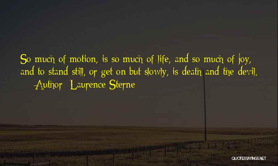 Life And Death Quotes By Laurence Sterne