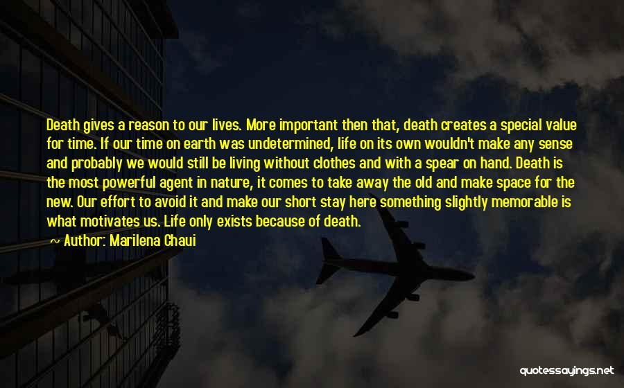 Life And Death Quotes By Marilena Chaui