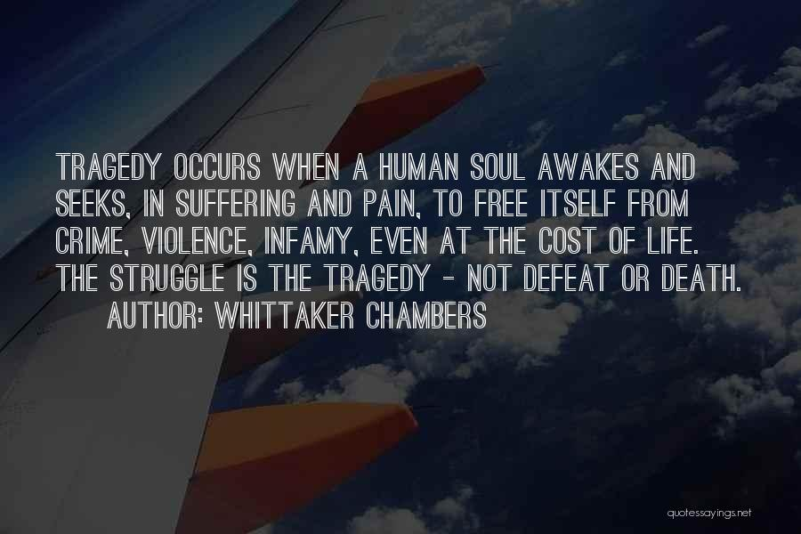 Life And Death Quotes By Whittaker Chambers