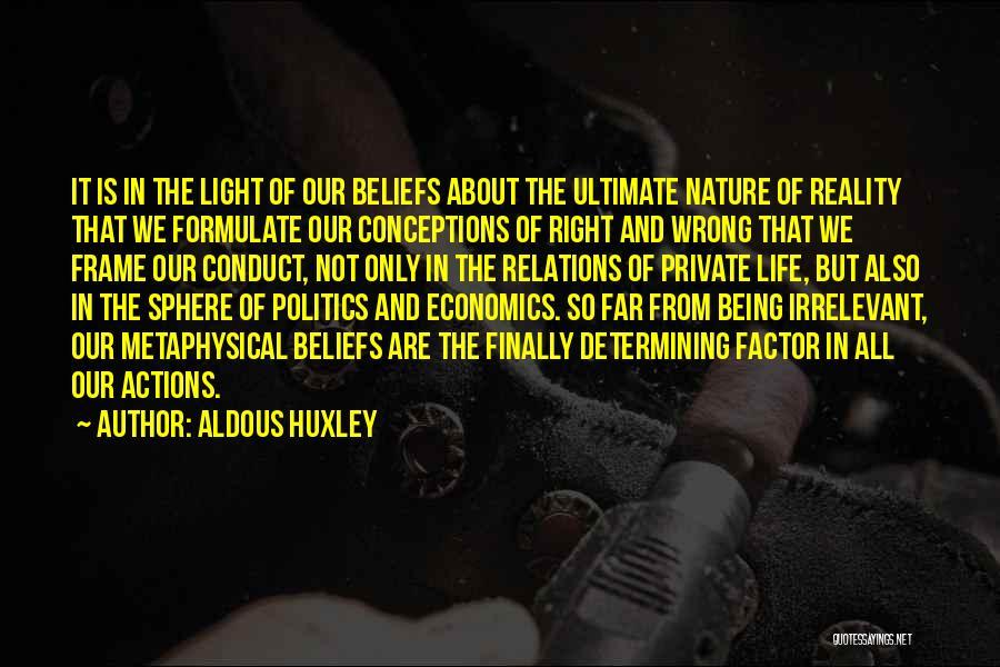 Life And Economics Quotes By Aldous Huxley
